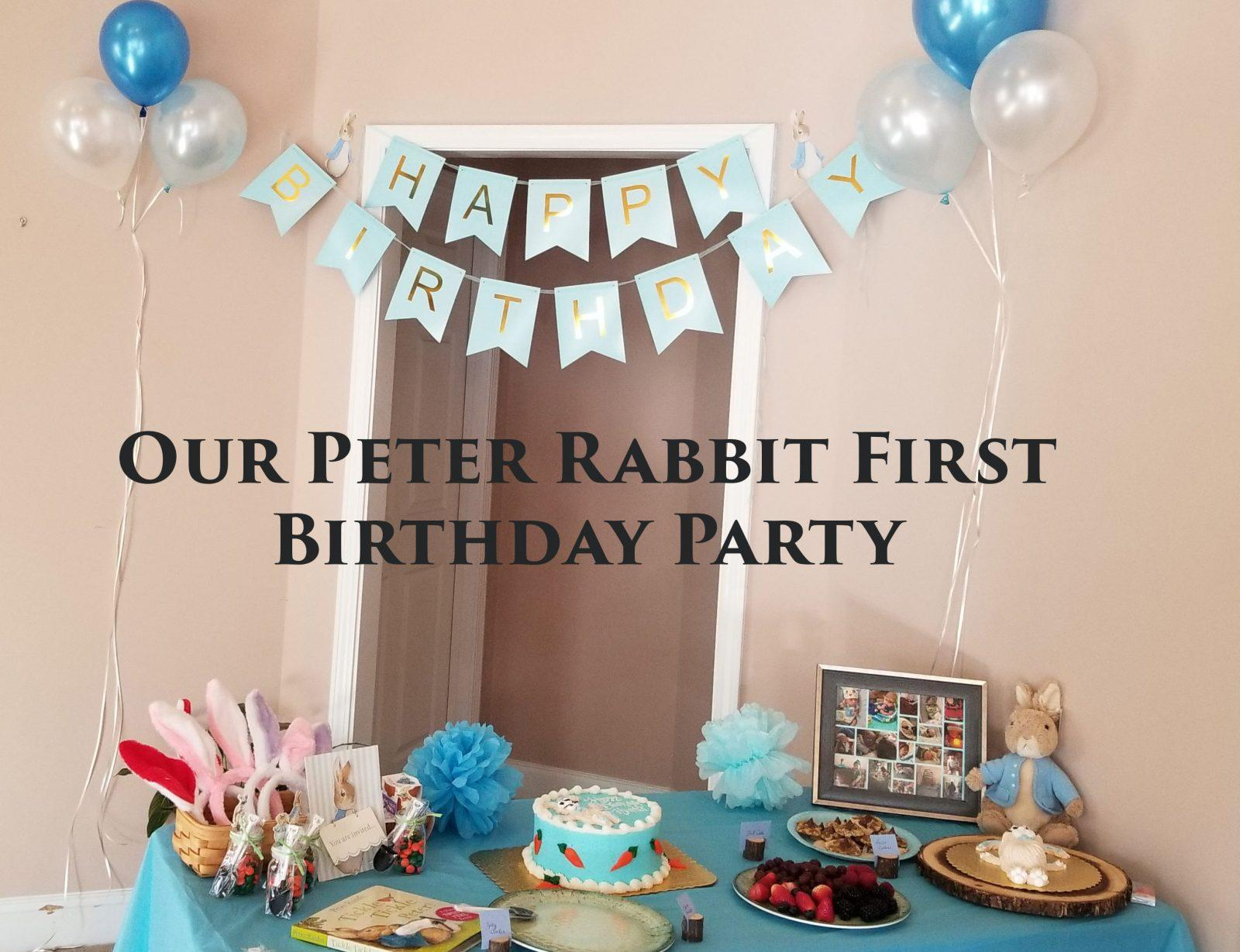 Our Peter Rabbit Birthday Party
