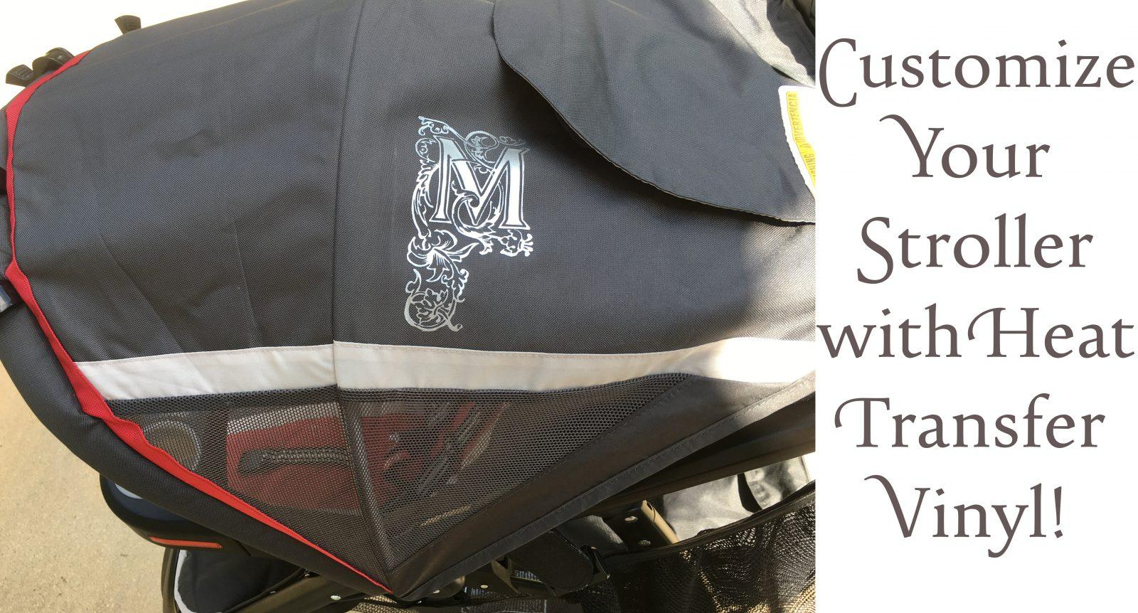 Customizing a Stroller with Cricut or Silhouette